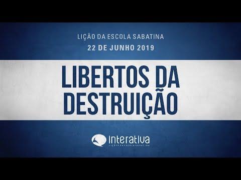 Lição da Escola Sabatina Nº 12 | Libertos da destruição