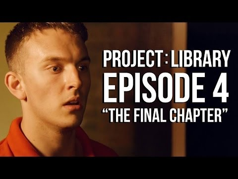 PROJECT: LIBRARY | Episode 4 | The Final Chapter