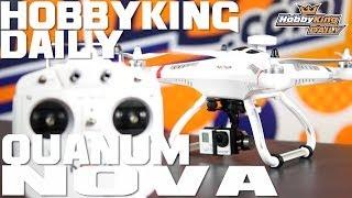 HobbyKing Daily - Quanum Nova Quadcopter