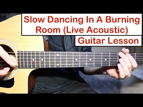 John Mayer - Slow Dancing In A Burning Room | Guitar Lesson (Tutorial) How To Play Live Version