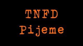 Video TNFD - Pijeme