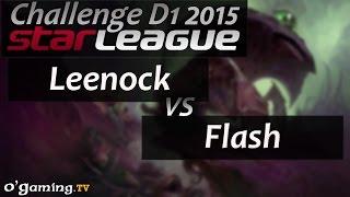 Leenock vs Flash - Starleague 2015 Season 2 Challenge - Day 1