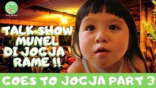 Video Talkshow Munel di JOGJA Rameee!! (Part.3) MP3, 3GP, MP4, WEBM, AVI, FLV Mei 2018