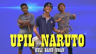 Video LAGU UPIL NARUTO - Kuli Band Unan #rchan MP3, 3GP, MP4, WEBM, AVI, FLV September 2017