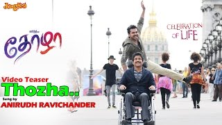 Thozha Video Song Teaser