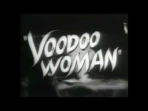 VOODOO WOMAN (1957) trailer S.T.Fr. (optional)
