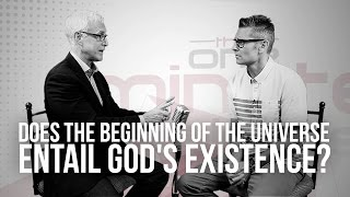 Does the Beginning of The Universe Entail God's Existence?