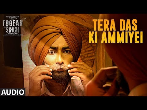 Tera Das Ki Amiyei: Toofan Singh (Audio Song) | Ra