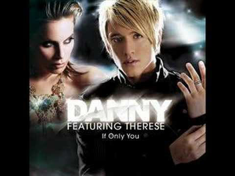 Danny Feat. Therese - If Only You lyrics