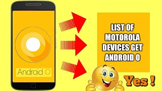 In these video I am going to show the name of Motorola Devices which will get Android O update ....so watch until the end.