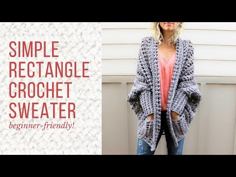 Beginner-Friendly Crochet Cardigan Tutorial - How To Make A Sweater From A Simple Rectangle