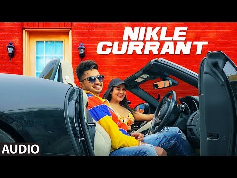 Nikle Currant Song | Jassi Gill | Neha Kakkar | Su