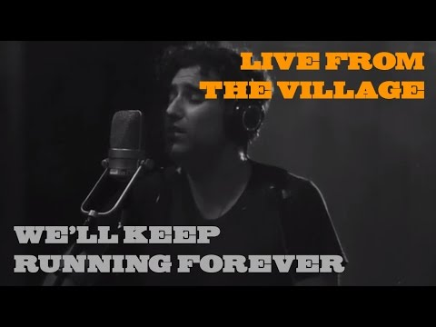 We'll Keep Running Forever Live