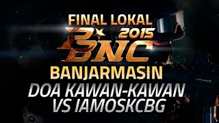 Banjarmasin Indonesia  city photo : PBNC 2015 Final Lokal : Banjarmasin : Doa Kawan-kawan vs IAMosKCBG