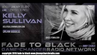 Ep. 595 FADE to BLACK Jimmy Church w/ Kelly Sullivan Walden : Dreams : LIVE