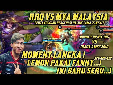 BIG MATCH ! LEMON PAKE FANNY RRQ VS MYA MALAYSIA MOBILE LEGENDS