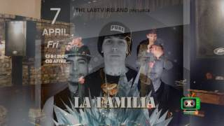 La Familia - Just Me and my Boyz PT2 (LIVE) | Cork City