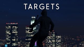 GTA V - Targets - Cinematic Movie