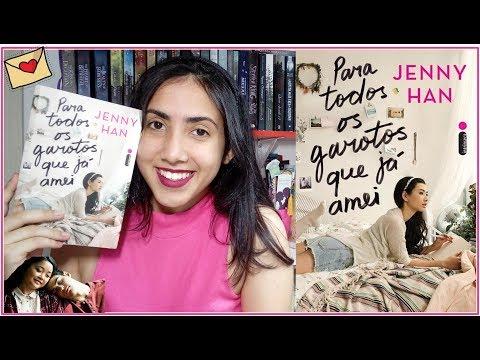 ?Para Todos Os Garotos que Já Amei | Jenny Han| RESENHA | Leticia Ferfer | Livro Livro Meu