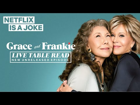 Grace and Frankie Live Table Read | Netflix Is A Joke