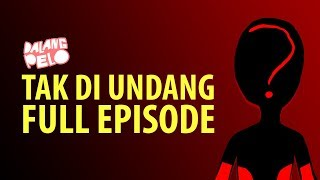 Video TAK DI UNDANG FULL EPISODE - DALANG PELO MP3, 3GP, MP4, WEBM, AVI, FLV September 2018