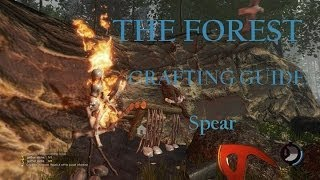 The Forest (Survival Horror Sandbox Crafting PC Game) Tutorial Crafting Guide: Spear