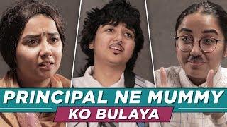 Video Principal Ne Mummy Ko Bulaya    MostlySane MP3, 3GP, MP4, WEBM, AVI, FLV Maret 2019