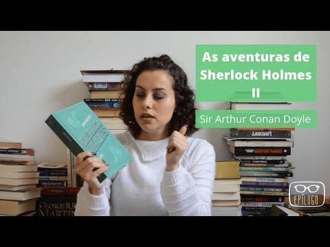As aventuras de Sherlock Holmes 2 (Sir Arthur Conan Doyle) - Epílogo Literatura