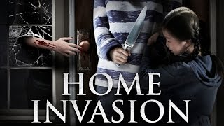 Home Invasion - Official Trailer [HD]