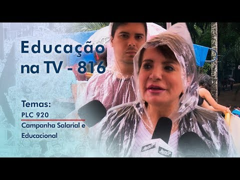 PL 920 / Campanha Salarial e Educacional