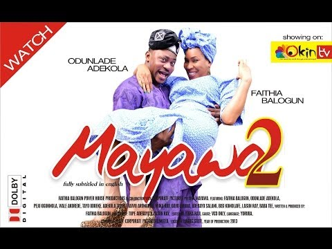MAYAWA 2 Latest Nollywood Yoruba Blockbuster Movie 2013 Starring Odunlade Adekola