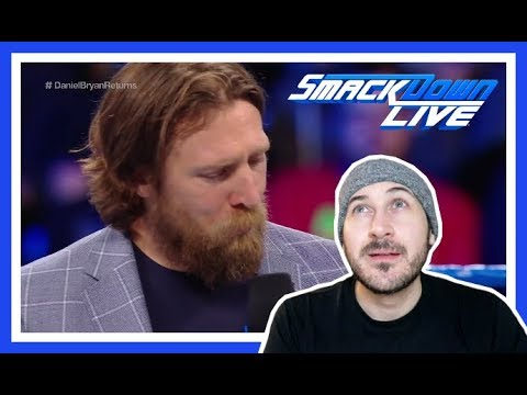 Reaction   DANIEL BRYAN Speaks About Being Medically Cleared By WWE   Smackdown Live March 20, 2018
