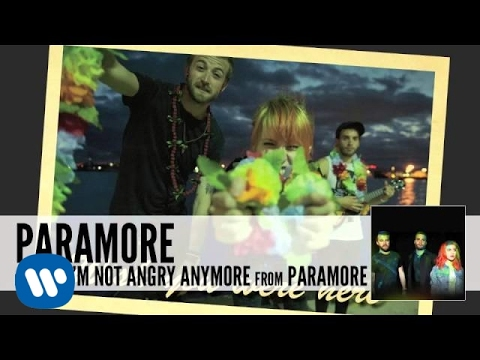 Paramore - Interlude: I'm Not Angry Anymore lyrics