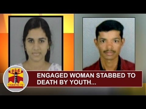 Engaged-Woman-Dhanya-stabbed-to-death-by-Youth-attempts-suicide-later-Thanthi-TV