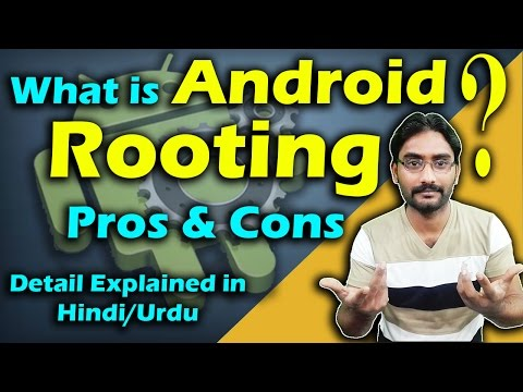What is Rooting Android Phone | Rooting Advantages Or Disadvantages Detail Explained