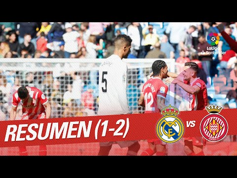 Resumen de Real Madrid vs Girona FC (1-2)