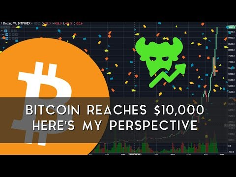 Bitcoin Reaches $10,000 | Here's My Perspective video