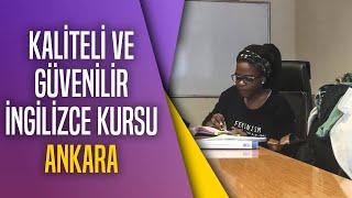 Kaliteli ve Güvenilir İngilizce Kursu - Ankara
