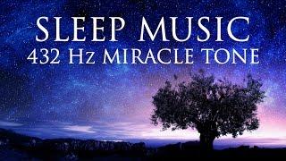 Video The Best  SLEEP Music   432hz - Healing Frequency   Deeply Relaxing   Raise Positive Vibrations MP3, 3GP, MP4, WEBM, AVI, FLV Januari 2019