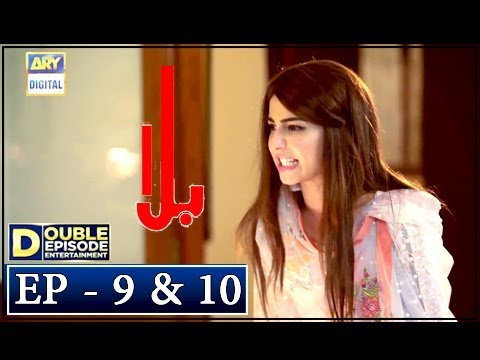 Balaa Episode 9 & 10 - 1st Oct 2018 - ARY Digital [Subtitle Eng]