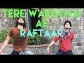 Raftaar - Tere Wargi Nai Ae | Quick Choreography | Raftaar | New Song | HHV | Shubham Atwal | Dance