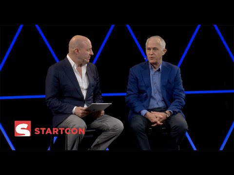 MALCOLM TURNBULL  - Interviewed by Freelancer.com CEO MATT BARRIE -  STARTCON 2019