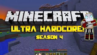 Minecraft Ultra Hardcore - Season 4 WE'RE BACK BABY! (Part 1)