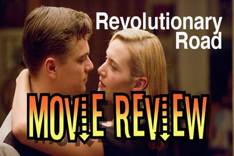 Revolutionary Road Movie Review By Scene-Stealers.com