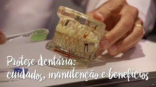 Prótese dentária: cuidados, manutenção e benefícios