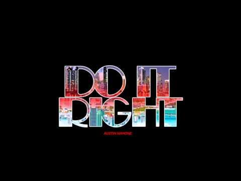 Tekst piosenki Austin Mahone - Do It Right po polsku