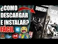 Descargar Tom Clancys Rainbow Six Siege Para Pc Full En