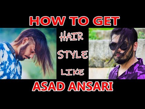 Mens hairstyles - How To Get Long Hair Like Asad Ansari  HairStyle + Hair Cut  Asad Ansari