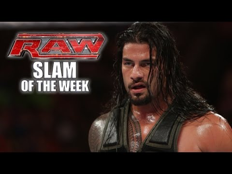 The Dawn of the Roman Empire - WWE Raw Slam of the Week - 7/21