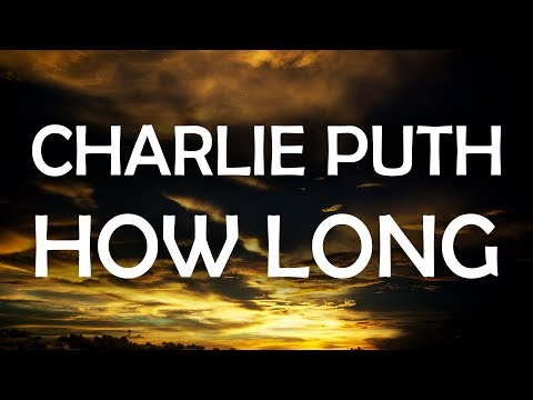 gratis download video - Charlie-Puth--How-Long-Lyrics--Lyric-Video